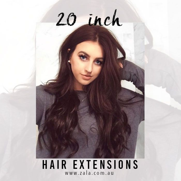 20 Inch Hair Extensions | The Most Popular Length At ZALA