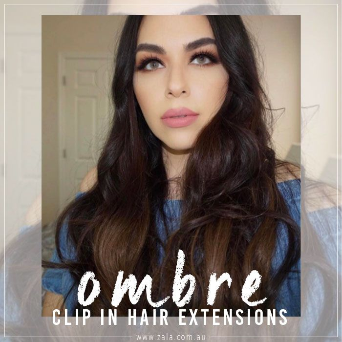 Ombre Clip In Hair Extensions Zala Hair Extensions