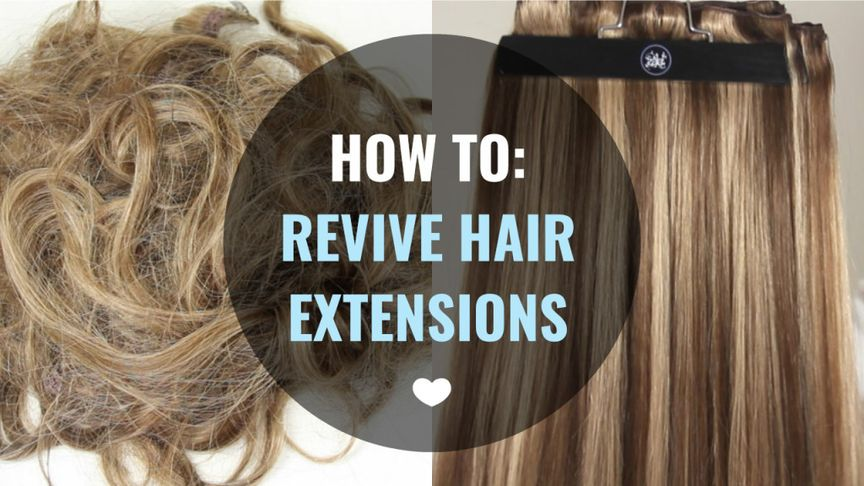 how to revive hair extensions