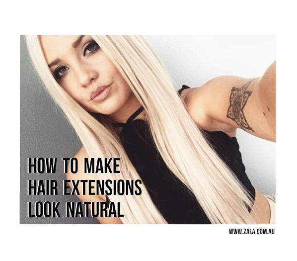 how to make hair extensions look real