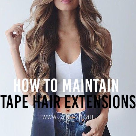 how to maintain tape hair extensions