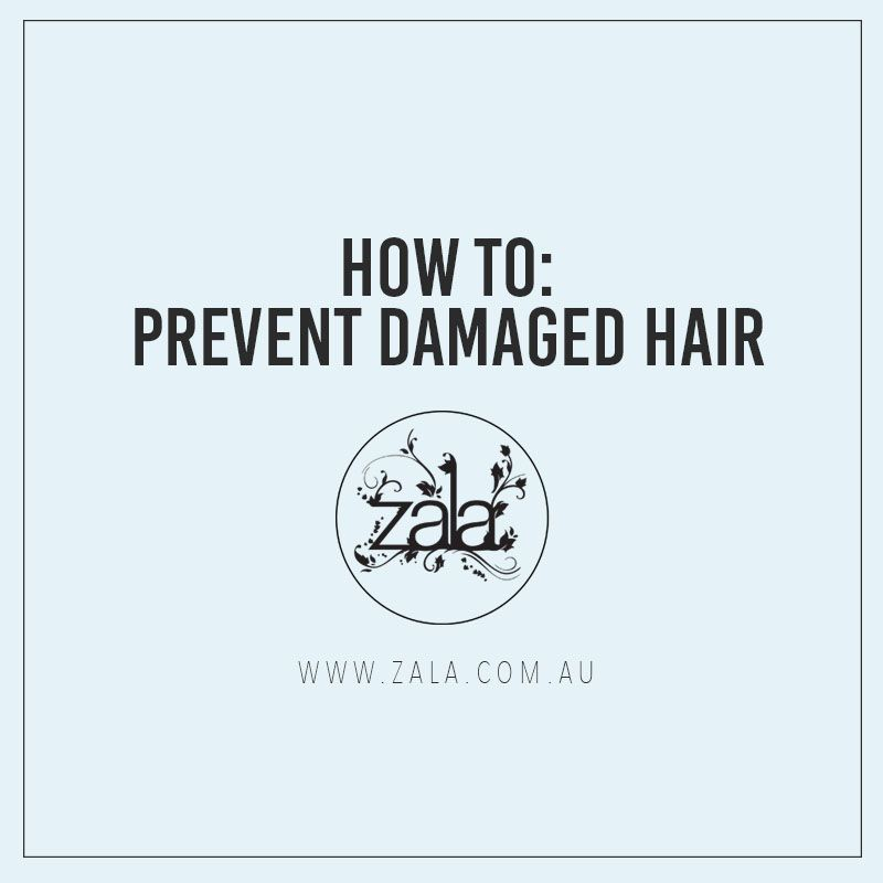 how to prevent damaged hair