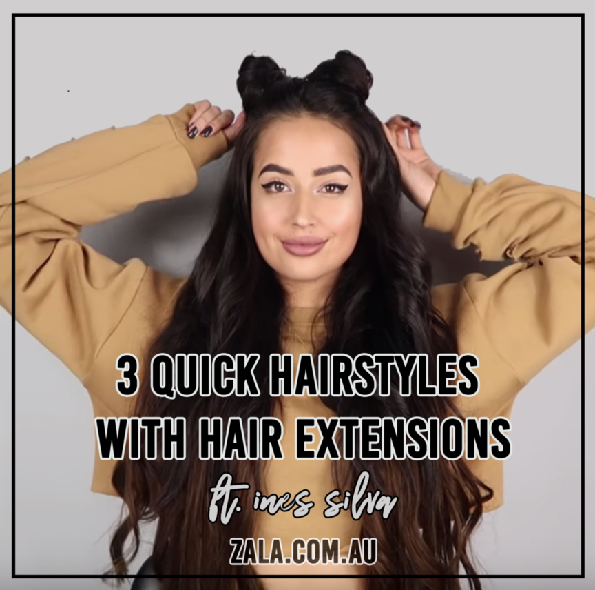 zala quick hairstyles hair extensions ines silva