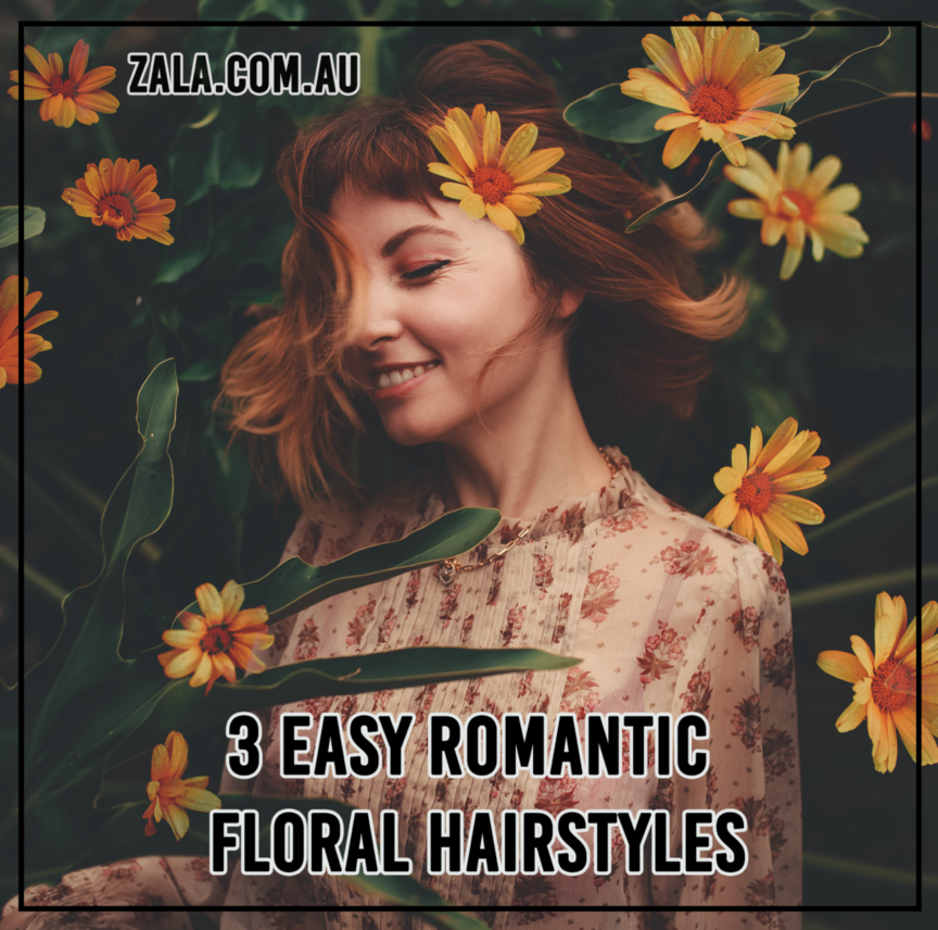 zala 3 Easy Romantic Floral Hairstyles