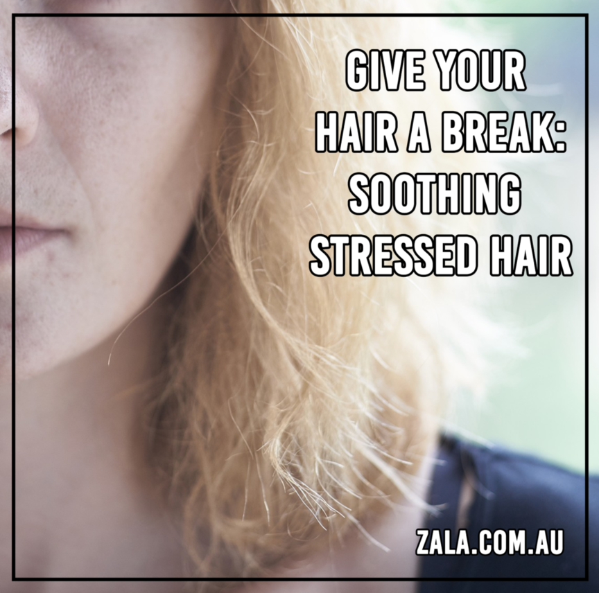 zala soothing stressed hair