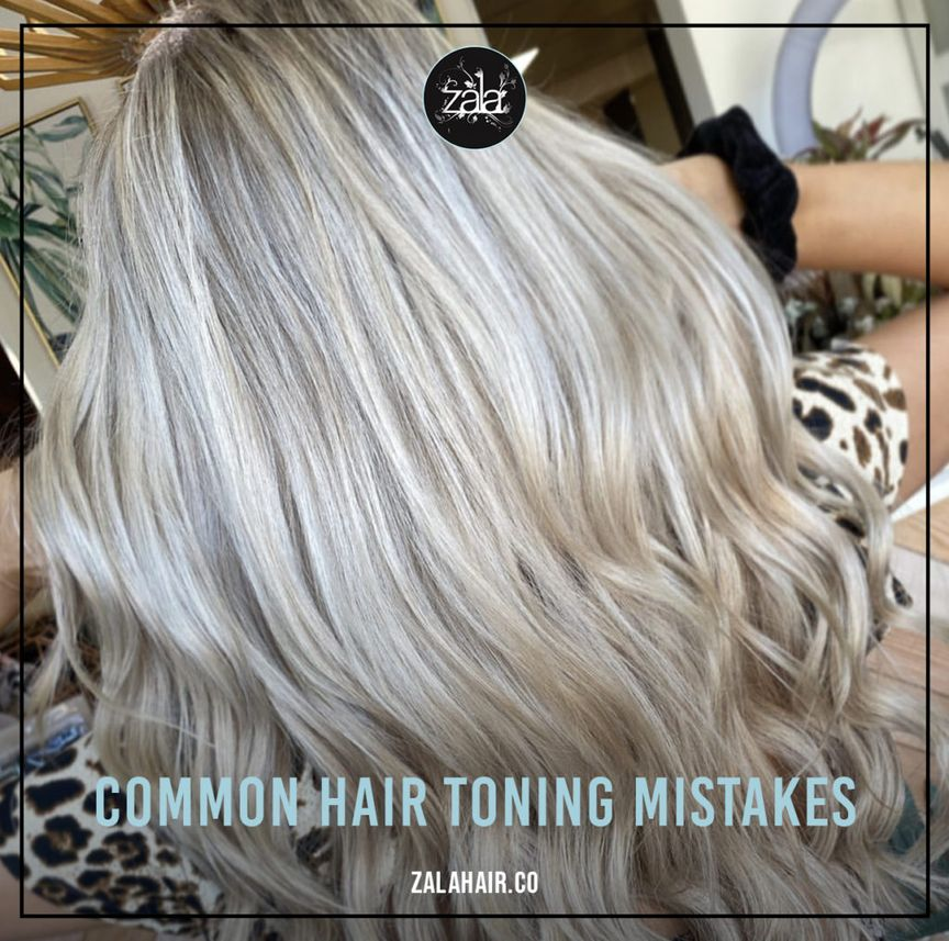 common hair toning mistakes