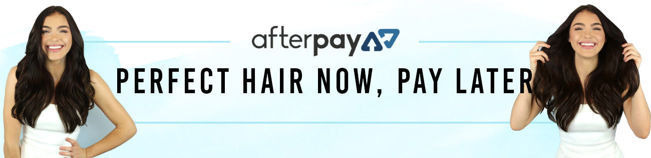 Afterpay Shop Now Pay Later Long Hair Now